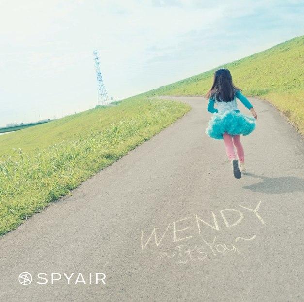 SPYAIR - WENDY -It's You-
