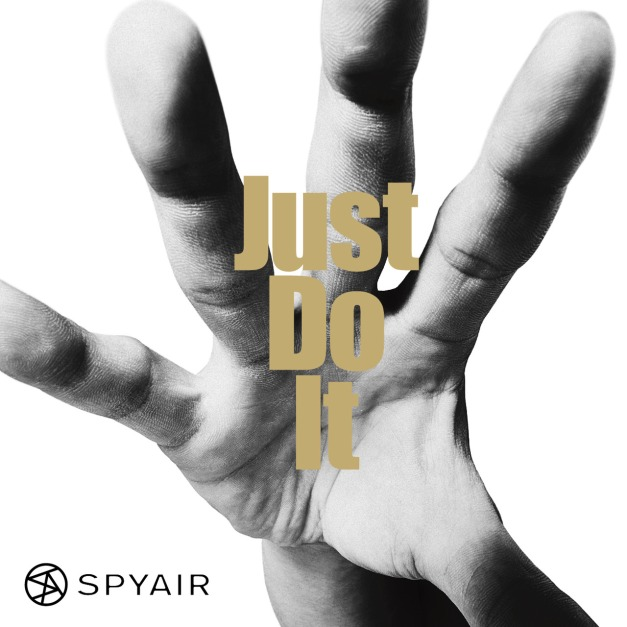 SPYAIR - Just Do It