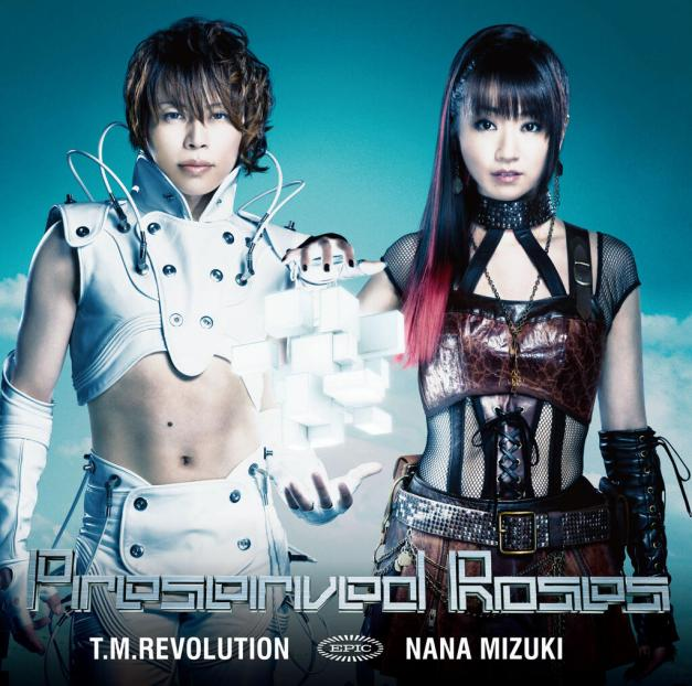 T.M.Revolution x Nana Mizuki - Preserved Roses