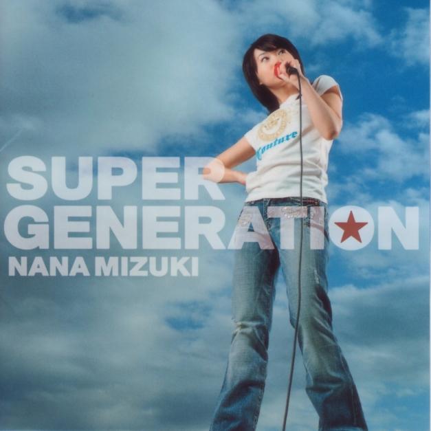 Nana Mizuki - SUPER GENERATION